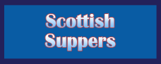 Scottish Suppers